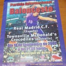 Coleccionismo deportivo: CARTEL. PARTIDO INTERNACIONAL BALONCESTO. REAL MADRID C.F. TOWNSVILLE MCDONALD´S CROCODILES EST24B2. Lote 159563918