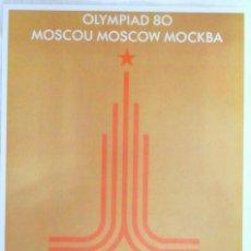 Coleccionismo deportivo: CARTEL JUEGOS OLÍMPICOS MOSCU 1980, EDICIÓN ESPECIAL 29.8 X 21 CMS. Lote 159595670
