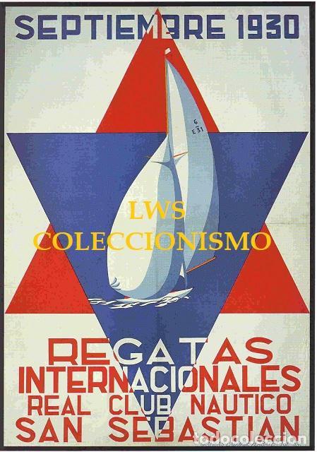SAN SEBASTIAN - REGATAS INTERNACIONALES REAL CLUB NAUTICO 1930 PUBLICIDAD IMÁGENES DEPORTES NAUTICA (Coleccionismo Deportivo - Carteles otros Deportes)