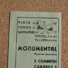 Coleccionismo deportivo: PROGRAMA DE BOXEO. REUNIÓN BOXÍSTICA PLAZA DE TOROS DE SANTANDE. 11 ABRIL. RAÚL BRETONELL. SAFONT. Lote 167918588