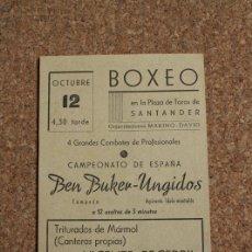 Coleccionismo deportivo: PROGRAMA DE BOXEO. PLAZA DE TOROS DE SANTANDER. 12 DE OCTUBRE. BEN BUKER-UNGIDOS.. Lote 167918732