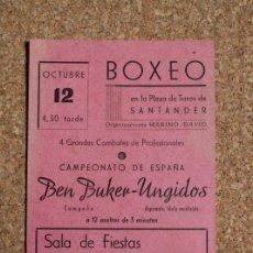 Coleccionismo deportivo: PROGRAMA DE BOXEO. PLAZA DE TOROS DE SANTANDER. 12 DE OCTUBRE. BEN BUKER-UNGIDOS.. Lote 167919096