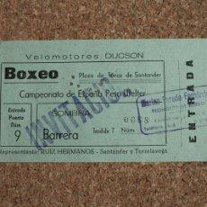 Coleccionismo deportivo: ENTRADA BOXEO. PLAZA DE TOROS DE SANTANDER. CAMPEONATO DE ESPAÑA PESO WELTER.. Lote 167919208