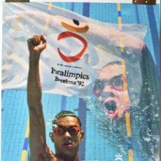 Coleccionismo deportivo: CARTEL ORIGINAL JUEGOS PARALIMPICOS - OLIMPIADAS BARCELONA 92 - 50X70. Lote 173130155