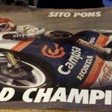 Coleccionismo deportivo: CARTEL SITO PONS SOBRE HONDA 250 GP. 98X68 CMS. Lote 178658415