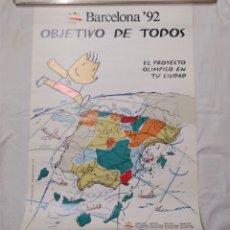 Coleccionismo deportivo: OBJETIVO DE TODOS CARTEL PROMOCION ORIGINAL OLIMPIADAS BARCELONA 92. MED. 49 X 67 CM. Lote 178872796