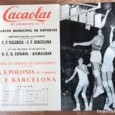 Coleccionismo deportivo: CARTEL BALONCESTO 21-2-1960 K.S.POLONIA-C.F.BARCELONA COPA EU.C.FINAL ESPAÑOL-AISMALIBAR LIG 61X43CM. Lote 180465825