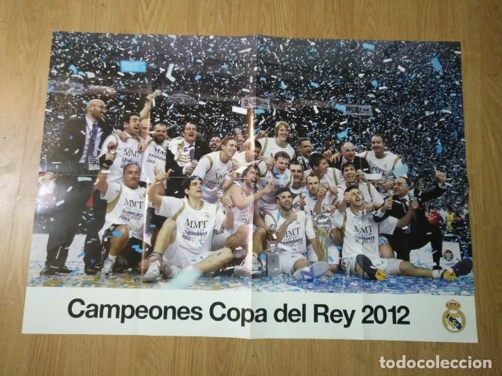 GRAN POSTER 84 X 59 CM COPA DEL REY 2012 BALONCESTO REAL MADRID (Coleccionismo Deportivo - Carteles otros Deportes)