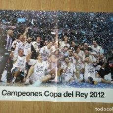 Coleccionismo deportivo: GRAN POSTER 84 X 59 CM COPA DEL REY 2012 BALONCESTO REAL MADRID. Lote 181987575