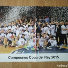 Coleccionismo deportivo: GRAN POSTER 84 X 59 CM COPA DEL REY 2015 BALONCESTO REAL MADRID. Lote 181987972