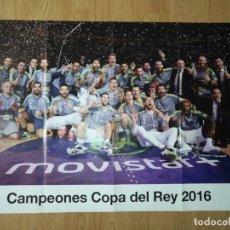 Coleccionismo deportivo: GRAN POSTER 84 X 59 CM COPA DEL REY 2016 BALONCESTO REAL MADRID. Lote 181988028