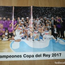 Coleccionismo deportivo: GRAN POSTER 84 X 59 CM COPA DEL REY 2017 BALONCESTO REAL MADRID. Lote 181988107