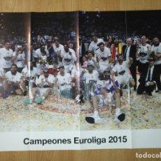 Coleccionismo deportivo: GRAN POSTER 84 X 59 CM EUROLIGA 2015 BALONCESTO REAL MADRID. Lote 181988222