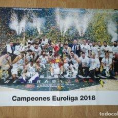Coleccionismo deportivo: GRAN POSTER 84 X 59 CM EUROLIGA 2018 BALONCESTO REAL MADRID. Lote 181988568