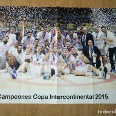 Coleccionismo deportivo: GRAN POSTER 84 X 59 CM COPA INTERCONTINENTAL 2015 BALONCESTO REAL MADRID. Lote 181988688
