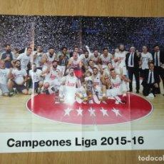 Coleccionismo deportivo: GRAN POSTER 84 X 59 CM CAMPEONES LIGA 2015-16 BALONCESTO REAL MADRID. Lote 181989035