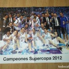 Coleccionismo deportivo: GRAN POSTER 84 X 59 CM CAMPEONES SUPERCOPA 2012 BALONCESTO REAL MADRID. Lote 181989438