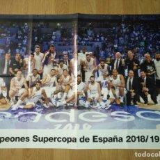 Coleccionismo deportivo: GRAN POSTER 84 X 59 CM CAMPEONES SUPERCOPA DE ESPAÑA 2018/19 BALONCESTO REAL MADRID. Lote 181989800