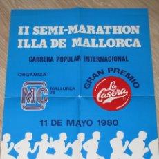 Coleccionismo deportivo: CARTEL II SEMI-MARATHON ILLA DE MALLORCA. 1980. 42X30 CM.. Lote 182017145