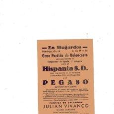 Coleccionismo deportivo: CARTEL PEQUEÑO FORMATO. GRAN PARTIDO DE BALONCESTO. HISPANIA S. D. Y EL PEGASO. MUGARDOS. . Lote 182254045