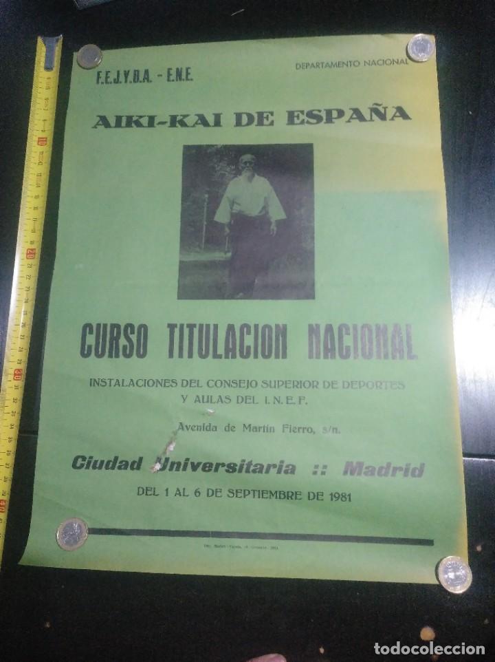 AIKIDO ESPAÑA CURSO NACIONAL AIKI-KAI 1981 (Coleccionismo Deportivo - Carteles otros Deportes)