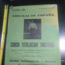 Coleccionismo deportivo: AIKIDO ESPAÑA CURSO NACIONAL AIKI-KAI 1981. Lote 188742620