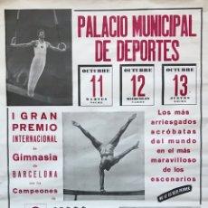 Coleccionismo deportivo: GRAN CARTEL POSTER GIMNASIA PREMIO BARCELONA CAMPEON JOAQUIN BLUME VARIOS PAISES PARTICIPANTES CAT. Lote 190003978