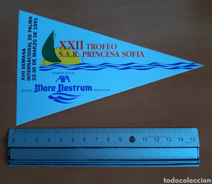 PEGATINA XXII TROFEO S.A.R. PRINCESA SOFÍA DE VELA AÑO 1991 (Coleccionismo Deportivo - Carteles otros Deportes)