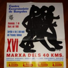 Coleccionismo deportivo: CENTRE EXCURSIONISTA BANYOLES - CARTEL XVI MARXA DELS 40 KM. - ANY 1980. Lote 197340015