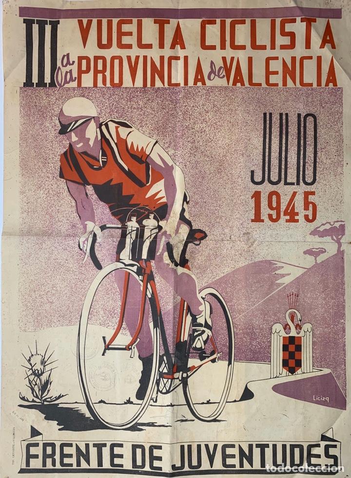 PÓSTER CARTEL III VUELTA CICLISTA A LA PROVINCIA DE VALENCIA JULIO DE 1945 FRENTE DE JUVENTUDES (Coleccionismo Deportivo - Carteles otros Deportes)