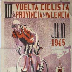 Coleccionismo deportivo: PÓSTER CARTEL III VUELTA CICLISTA A LA PROVINCIA DE VALENCIA JULIO DE 1945 FRENTE DE JUVENTUDES. Lote 200848258
