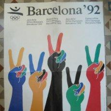 Collectionnisme sportif: BARCELONA 92 POSTER CARTEL ORIGINAL DE EPOCA DISEÑO ENRIC SATUE JUEGOS OLIMPICOS. Lote 202812662