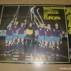 Coleccionismo deportivo: HOCKEY PATINES FC BARCELONA CAMPEON DE EUROPA 1980 RENO INDESA 60 X 42 CMS. Lote 203455868