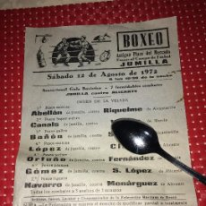 Coleccionismo deportivo: JUMILLA ( MURCIA ) - BOXEO - ANTIGUA PLAZA DEL MERCADO - SÁBADO 12 DE AGOSTO DE 1972. Lote 203724395