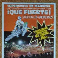 Coleccionismo deportivo: CARTEL O POSTER SUPERCROSS DE MANRESA - 17 Y 18 DE OCTUBRE DE 1986 - KINIGADNER CAMPEÓN DEL MUNDO. Lote 207233342