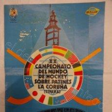 Coleccionismo deportivo: CARTEL XX CAMPEONATO DEL MUNDO HOCHEY SOBRE PATINES. LA CORUÑA 1972. (35 X 24 CTMS). Lote 207267696