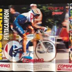 Coleccionismo deportivo: POSTER MIGUEL INDURAIN PENTACAMPEÓN TOUR DE FRANCIA 1995. Lote 210014138