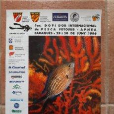 Coleccionismo deportivo: CARTEL DOFI D'OR INTERNACIONAL PESCA FOTOSUB FEDAS 1996. Lote 210441346