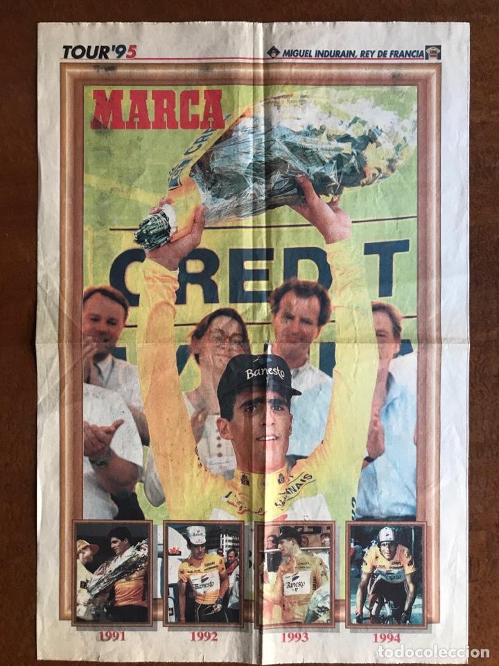 ENVÍO 8€. POSTER PERIODICO MARCA, ¨¨MIGUEL INDURAIN REY DE FRANCIA¨ TOUR´ 95. MIDE 58X39CM. (Coleccionismo Deportivo - Carteles otros Deportes)