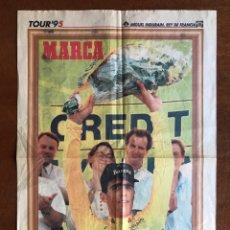 Coleccionismo deportivo: ENVÍO 8€. POSTER PERIODICO MARCA, ¨¨MIGUEL INDURAIN REY DE FRANCIA¨ TOUR´ 95. MIDE 58X39CM.. Lote 213871351