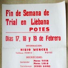 Coleccionismo deportivo: CARTEL FIN DE SEMANA DE TRIAL EN LIÉBANA - POTES - CANTABRIA - MOTOS LOLO (SANTANDER) - AÑOS 80. Lote 214366230