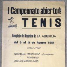 Coleccionismo deportivo: CARTEL I CAMPEONATO ABIERTO DE TENIS - LA ALBERICIA - SANTANDER - AGOSTO 1984. Lote 214369002
