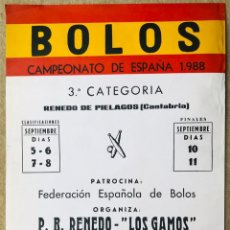 Coleccionismo deportivo: CARTEL CAMPEONATO DE ESPAÑA DE BOLOS 1988 - 3ª CATEGORÍA - RENEDO DE PIÉLAGOS - CANTABRIA. Lote 214374803