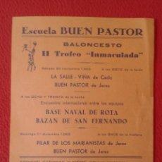 Coleccionismo deportivo: CARTEL FOLLETO BALONCESTO 1963 ESCUELA BUEN PASTOR JEREZ BAZAN DE SAN FERNANDO BASE NAVAL ROTA SAICA. Lote 214463357