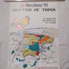 Coleccionismo deportivo: OLIMPIADAS BARCELONA 92 OBJETIVO DE TODOS CARTEL PROMOCION ORIGINAL. MED. 49 X 67 CM. Lote 221743621