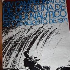 Coleccionismo deportivo: CARTEL CAMPEONATO DE CATALUNYA DE ESQUI NAUTICO 1971 (BAÑOLAS). Lote 222556048