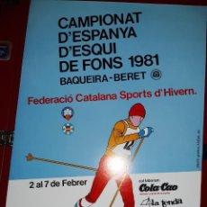Coleccionismo deportivo: CARTEL CAMPEONATO DE ESPAÑA DE ESQUI DE FONDO 1981 (BAQUEIRA BERET). Lote 222571660