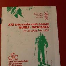 Coleccionismo deportivo: CARTEL XXI TRAVESSIA AMB ESQUIS NURIA - SETCASES 1985. Lote 222577712
