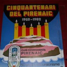 "Coleccionismo deportivo: CARTEL ""CINQUANTENARI DEL PIRINAIC"" 1932 - 1982. Lote 222594375"