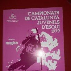 Coleccionismo deportivo: CARTEL CAMPIONATS DE CATALUNYA JUVENILS D'ESQUI 1979. Lote 222595685